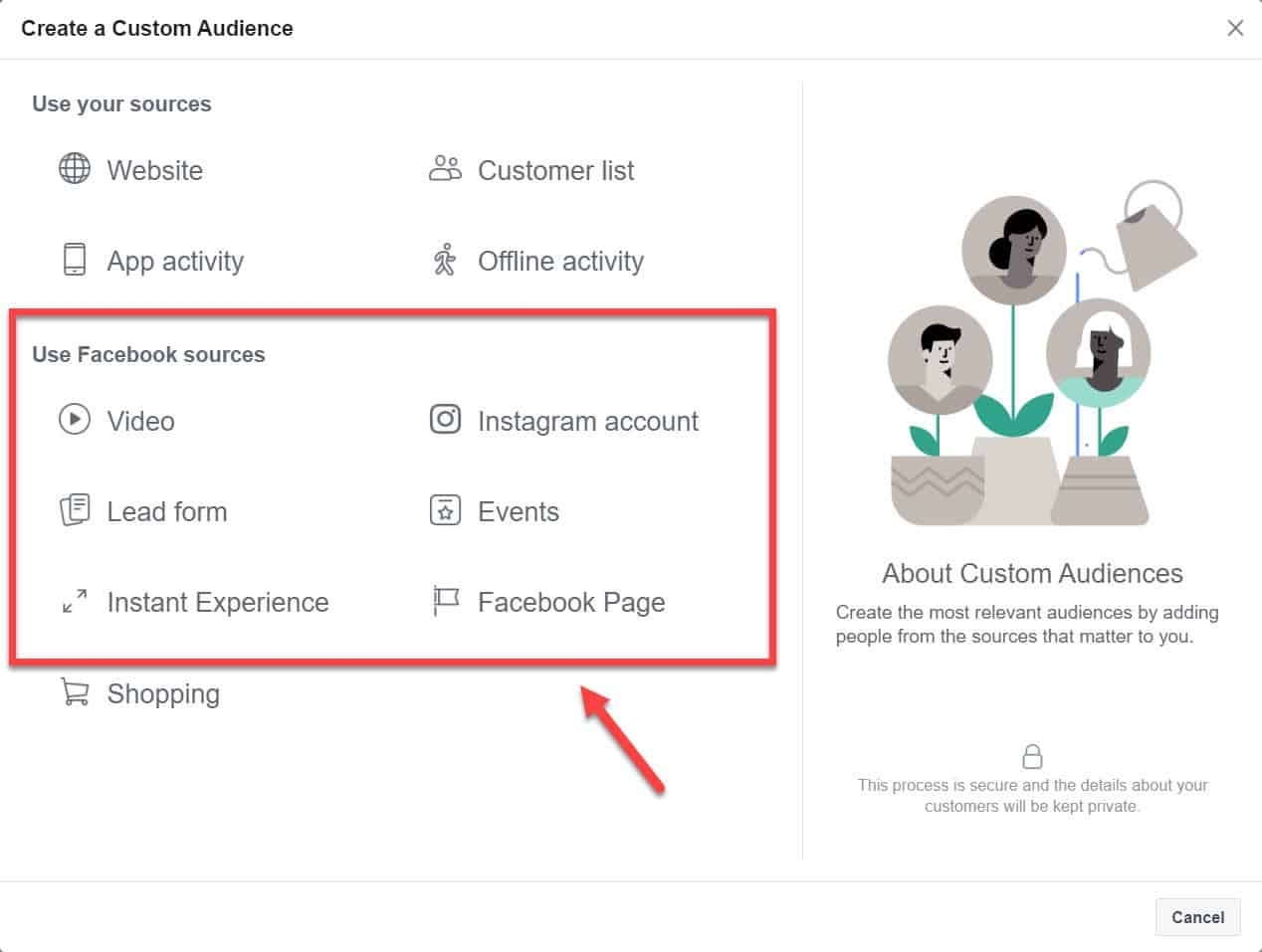 create a custom audience - use facebook sources